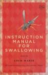 Instruction Manual for Swallowing - Adam Marek