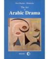 The Art of Arabic Drama. A Study in Typology - Ewa Machut-Mendecka