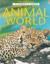 The Usborne Internet-Linked Library of Science Animal World - Laura Howell