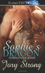 Sophie's Dragon - Jory Strong