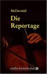 Die Reportage - Val McDermid