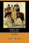 Salomy Jane - Bret Harte