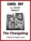 Carol Day - The Changeling - David Wright, Roger Clark