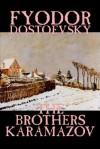 The Brothers Karamazov - Fyodor Dostoyevsky, Constance Garnett