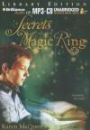 Secrets of the Magic Ring - Karen McQuestion, Nick Podehl