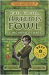 Artemis Fowl 4: L'inganno di Opal - Eoin Colfer, Angela Ragusa