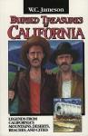 Buried Treasures of California - W.C. Jameson