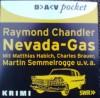 Nevada-Gas - Raymond Chandler, Matthias Habich, Charles Brauer, Martin Semmelrogge, Joachim Nottke