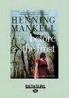Before the Frost - Henning Mankell
