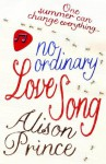 No Ordinary Love Song - Alison Prince
