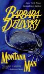 Montana man. - Barbara Delinsky