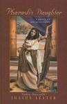 Pharaoh's Daughter: A Novel of Ancient Egypt - Julius Lester