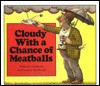 Cloudy with a Chance of Meatballs - Judith Barrett, Ron Barrett