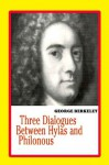 Three Dialogues Between Hylas And Philonous - George Berkeley