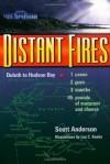 Distant Fires - Scott Anderson, Les Kouba