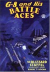 G 8 And His Battle Aces: The Blizzard Staffel - Robert J. Hogan
