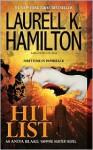 Hit List (Anita Blake, Vampire Hunter, #20) - Laurell K. Hamilton