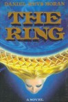 The Ring - Daniel Keys Moran, William Stewart, Joanne Nelsen