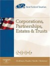 West Federal Taxation 2006: Corporations, Partnerships, Estates & Trusts (West Federal Taxation Corporations, Partnerships, Estates and Trusts) - William H. Hoffman, William A. Raabe, James E. Smith