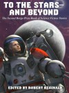 To the Stars -- And Beyond: The Second Borgo Press Book of Science Fiction Stories - Damien Broderick, John Glasby, Robert Reginald