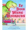 If Dogs Were Dinosaurs - David M. Schwartz, James Warhola