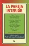 La pareja interior - Paule Salomon, Edgar Morin, Michel Random, Jean-Yves Leloup, Paule Salomon, Nathalie Calmé