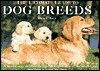 The Ultimate Guide to Dog Breeds - Derek Hall