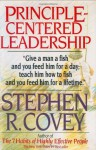 Principle-Centered Leadership - Stephen R. Covey