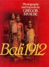 Bali 1912 - Gregor Krause