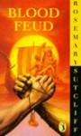 Blood Feud - Rosemary Sutcliff