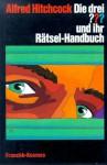 Die drei ??? und ihr Rätsel-Handbuch (Die drei Fragezeichen) - Barbara MacCall, Robert Arthur