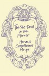 The She-Devil in the Mirror (New Directions Paperbook) - Horacio Castellanos Moya, Katherine Silver