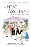 The First Assistant: A Continuing Tale from Behind the Hollywood Curtain - Clare Naylor, Mimi Hare