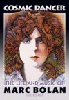 Cosmic Dancer: The Life and Music of Marc Bolan - Paul Roland