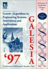 Second International Conference on Genetic Algorithms in Engineering Systems: Innovations & Applications (GALESIA '97) - Institution of Electrical Engineers