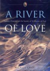 A River of Love: Frederic Ozanam and the Society of St Vincent D - Michael Casey