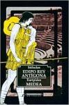 Edipo Rey - Antigona - Medea - Sophocles, Euripides