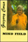 Mind Field - Gregory Corso