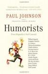 Humorists (P.S.) - Paul Johnson