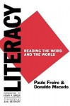 Literacy: Reading the Word and the World - Paulo Freire, Donaldo Macedo