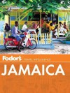 Fodor's Jamaica - Fodor's Travel Publications Inc., Fodor's Travel Publications Inc.