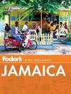 Fodor's Jamaica - Fodor's Travel Publications Inc., Fodor's Travel Publications Inc.