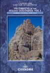 Via Ferratas Of The Italian Dolomites: North, Central And East - John Smith, Graham Fletcher