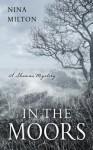In the Moors - Nina Milton