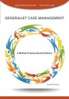 Generalist Case Management - Marianne R. Woodside, Tricia McClam