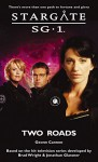 STARGATE SG-1: Two Roads - Geonn Cannon