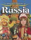 Cultural Traditions in Russia - Molly Aloian
