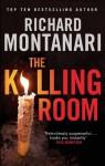 The Killing Room (Byrne and Balzano) - Richard Montanari