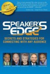 Speaker's EDGE: Secrets and Strategies for Connecting with Any Audience - Darren LaCroix, Patricia Fripp, Craig Valentine