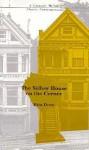 The Yellow House on the Corner - Rita Dove